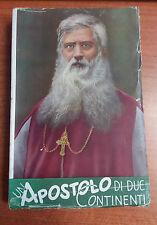 LIBRO UN APOSTOLO DI DUE CONTINENTI PONTIFICIO ISTITUTO MISSIONI ESTERE BIFFI 47