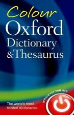 Colour Oxford Dictionary & Thesaurus, Paperback by Oxford University Press (C...