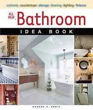 All New Bathroom Idea Book: Cabinets, Countertops, Storage, Flooring,...