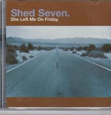 (DY133) Shed Seven, She Left Me On Friday - 1998 CD