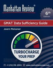 Manhattan Review GMAT Data Sufficiency Guide (6th Edition) 2016, Paperback