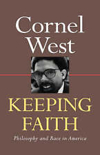 Keeping Faith; Philosophy and Race in America-ExLibrary