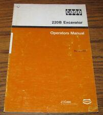 Case 220B Excavator Crawler Operators Owners Manual Burl 9-11320  Issued 1985