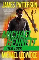 Tick Tock (Michael Bennett) by Patterson, James, Ledwidge, Michael