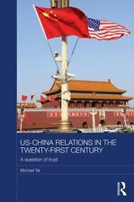 Routledge Studies on the Chinese Economy: US-China Relations in the...