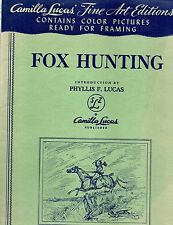 3 1951 CAMILLA LUCAS FOX HUNTING FINE ART EDITIONS COLOR PICTURES  FRAMABLE