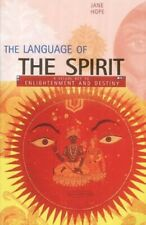 The Language of the Spirit: A Visual Key to Enlighten... by Hope, Jane Paperback