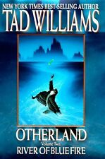 River of Blue Fire (Otherland, Volume 2) by Tad Williams