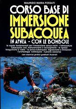 Maurizio Maria Fossati CORSO BASE DI IMMERSIONE SUBACQUEA  APNEA CON LE BOMBOLE