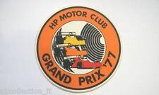 ADESIVO AUTO F1 / Old Sticker 1977 GRAN PRIX HP MOTOR CLUB (cm 9)