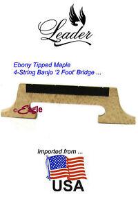 Leader 4 - String Banjo Bridge 2 Footed Ebony Top