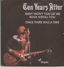 TEN YEARS AFTER Baby won't you let me FRENCH SINGLE CHRYSALIS 1972