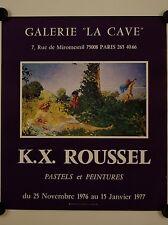 """Affiche K.X. ROUSSEL 1976 Exposition Galerie """"La Cave"""" - Paris"""
