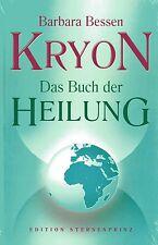 KRYON - Das Buch der Heilung - Barbara Bessen - Hans Nietsch Verlag NEU