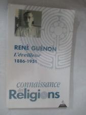 """Connaissance des Religions Numéro 65-66 """"René Guénon L'éveilleur 1886-1951"""""""