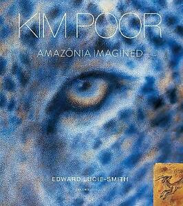 New, Kim Poor: Amazonia Imagined (Art Solos), Lucie-Smith, Edward, Book