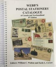 New Webb's Postal Stationery Catalogue of Canada & Newfoundland 8th Color Ed