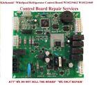 Kitchenaid/Whirlpool fridge Control Board W10219462 W10121049 REPAIR SERVICES photo