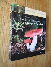 Les champignons sauvages du Québec LAMOUREUX & SICARD 1999 Mushroom
