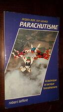 PARACHUTISME MODERNE - La tehnique, la tactique, l'entraînement - J. Rode 1984
