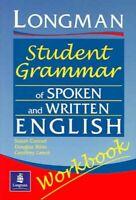 Longman Student Grammar of Spoken and Written English, Paperback by Pearson E...