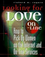 Looking for Love on Line: How to Meet Women Using an Online Service-ExLibrary