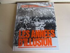 35H Les Années d' Illusion WW2 Time Life Robert T Elson 216 Pages