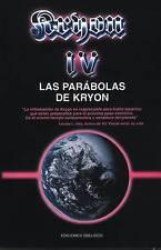 NEW Kryon IV: Las Parabolas de Kryon (The Kryon Serial) by Lee Carroll
