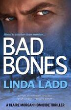 Bad Bones by Linda Ladd