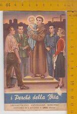 I PERCHE DELLA VITA - ORFANOTROFIO ANTNIANO MASCHILE - ORIA - 1955  40 pagine