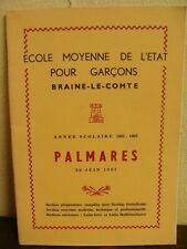 Palmarès Scolaire 1962 - Ecole Moyenne de l'Etat pour garçons - Braine-le-Comte