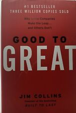Jim Collins: Good To Great; Why Some Companies Make the Leap..and Others Don't