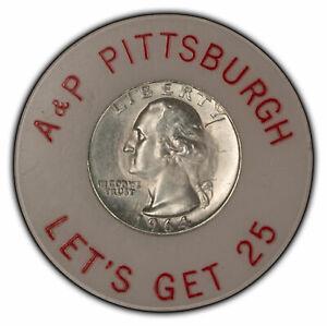 Good Luck Token - 1964-D 25c Washington Silver Quarter - A&P Pittsburgh - X2352