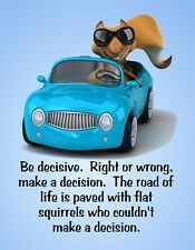 METAL REFRIGERATOR MAGNET Be Decisive Flat Squirrels On Road Family Friend Humor