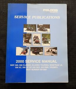 2000 POLARIS INDY 500 CLASSIC TOURING WIDETRAK LX XC SNOWMOBILE SERVICE MANUAL