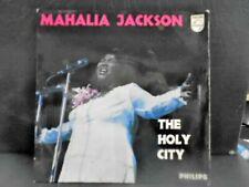 "MAHALIA JACKSON E.P "" THE HOLY CITY "" UK PHILIPS EX+ COND. IN Or.PIC SL."