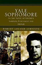 Yale Sophomore: By Robert Leland Johnson