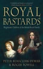 NEW Royal Bastards: Illegitimate Children of the British Royal Family