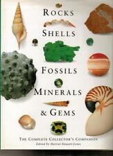 Rocks, Shells, Fossils, Minerals and Gems: The Complete Collector's Guide,H Ste