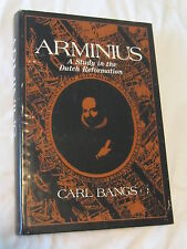 Arminius: a Study in the Dutch Reformation by Carl Bangs (1971, Hardcover)