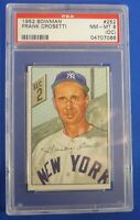 FRANK CROSETTI  New York Yankees vintage 1952 Bowman #252 PSA grade NM-MT 8 (OC)