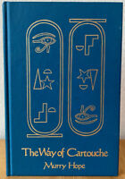 The Way of Cartouche by Murray Hope Ancient Egyptian Magic First Edition 1985 HC