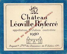 SAINT JULIEN 2E GCC VIEILLE ETIQUETTE CHATEAU LEOVILLE POYFERRE 1950  §28/03/17§