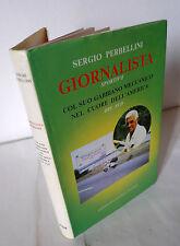 Perbellini,GIORNALISTA SPORTIVO'84[reportage Sud America,viaggio,Vespa,autografo