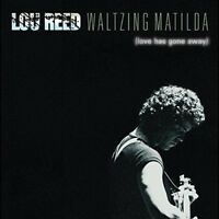 Lou Reed - Lou Reed - Waltzing Matilda (love Has Gone Away) [New CD]