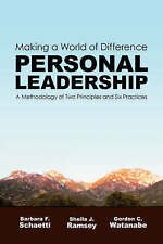 Making a World of Difference. Personal Leadership: A Methodology of-ExLibrary