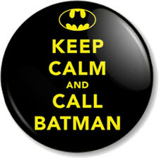 "KEEP CALM AND CALL BATMAN 1"" 25mm Pin Button Badge Superhero DC Comics Gotham"
