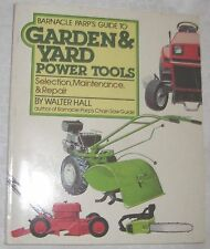 New listing Garden&Yard Power Tools Selection Maintenance Repair by Barnacle Parp paper