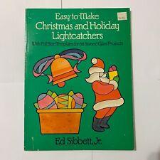Ed Sibbett, Jr. - Stained Glass Christmas & Holiday Lightcatchers (66 Templates)