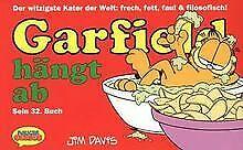 Garfield, Bd.32, Garfield hängt ab von Davis, Jim | Buch | Zustand sehr gut